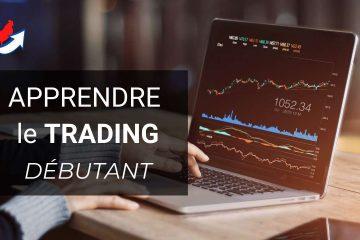 Apprendre le Trading Forex pour les Débutants 2021
