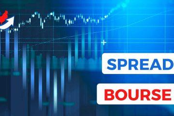Qu'est-ce qu'un Spread en Bourse ?