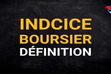 Indice Boursier Définition