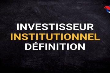 Investisseur Institutionnel