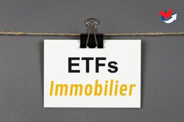 ETF Immobilier – Investissement Rentable